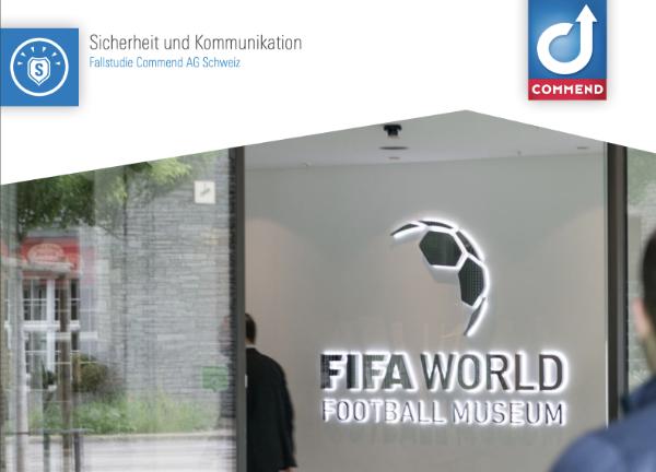 Commend - Ausstattung des FIFA Headoffices